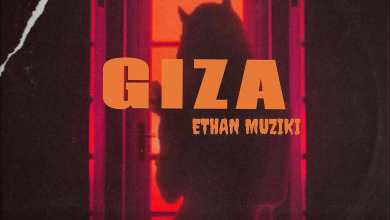 Photo of ETHAN MUZIKI – Giza Lyrics
