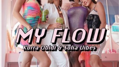 Photo of Korra Obidi – Flow Ft Sofia Vibes