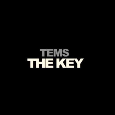 Tems – The Key Lyrics