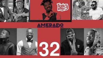 Photo of Amerado – Yeete Nsem (Episode 32)