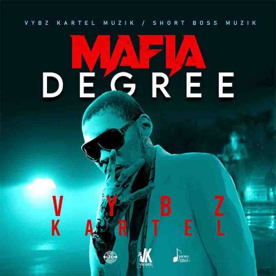 Vybz Kartel - Mafia Degree (Prod. By Short Boss Muzik)