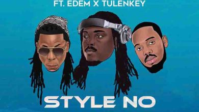Photo of DJ Mpesempese – Style No Ft Tulenkey x Edem