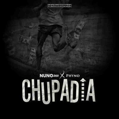 Nuno Zigi - Chupadia Ft Phyno (Prod By Leo Beat)