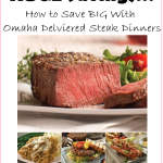 BIG Savings On Omaha Steaks Delivered Meals!!!! PERFECT For Father's Day!!!