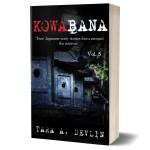 Kowabana Vol 5