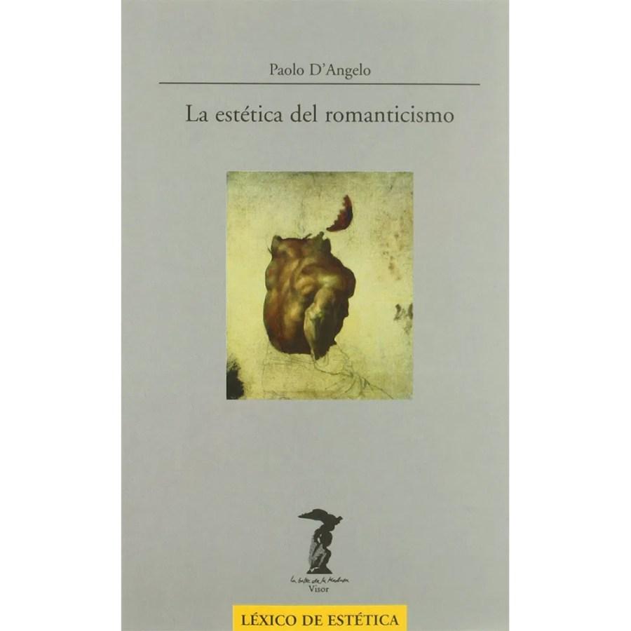 La estética del romanticismo de Paolo D´Angelo