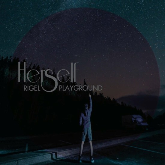 Herself - Rigel Playground -LP