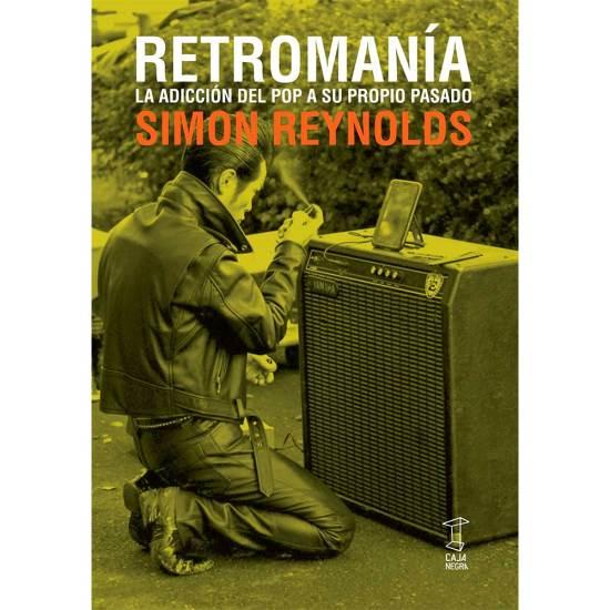 retromanía simon Reynolds
