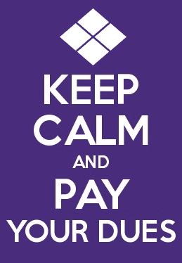 Keep Calm Pay Dues - Purple