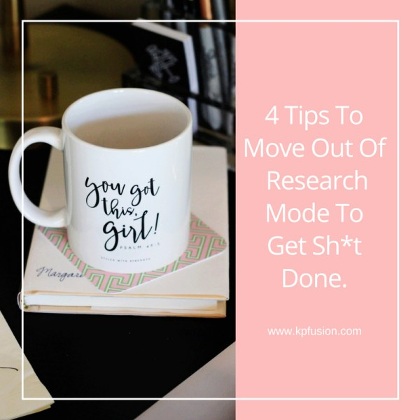 4-tips-to-move-out-of-research-mode-kpfusion2