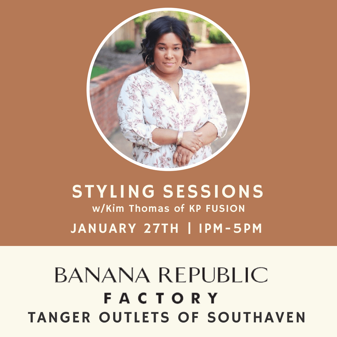 KP Spring Styling Session with Banana Republic Factory in Tanger Outlets Southaven