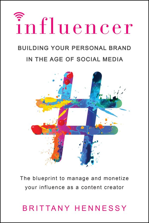 Influencer Building Your Personal Brand in the Age of Social Media