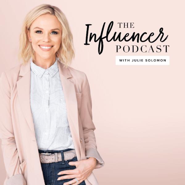 The Influencer Podcast Julie Solomon
