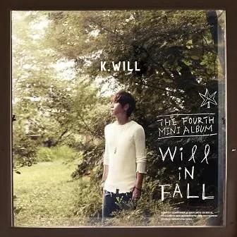 https://i2.wp.com/www.kpoplyrics.net/wp-content/uploads/2013/10/k-will-4th-mini-album.jpg