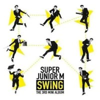 "Lirik Lagu Super Junior M ""Swing (Korean Ver.)"""