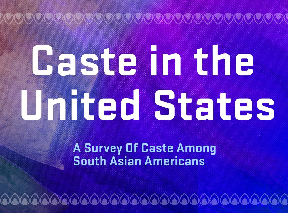 A Survey of Caste in the United States