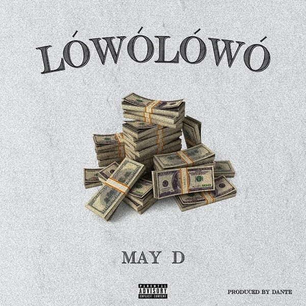 May D – Lowo Lowo Mp3 Download