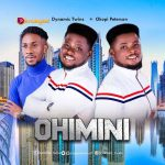 Dynamic Twins Ohimini Mp3 Download
