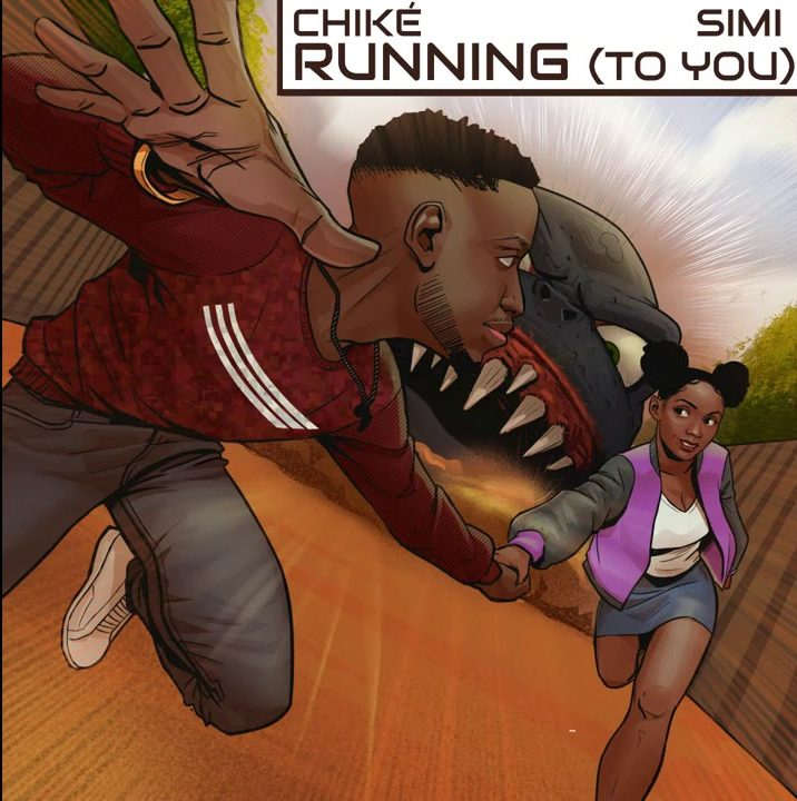 Chike ft Simi - Running To You