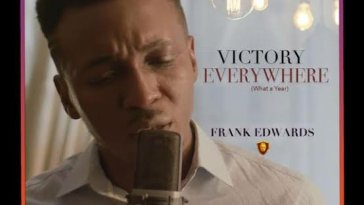 Frank Edwards – Victory Everywhere