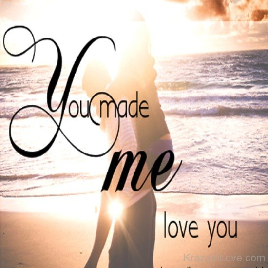 Love Was Made Me And You