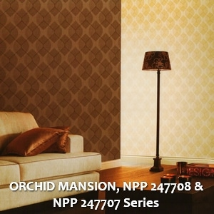 ORCHID MANSION, NPP 247708 & NPP 247707 Series