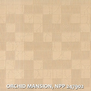 ORCHID MANSION, NPP 247902