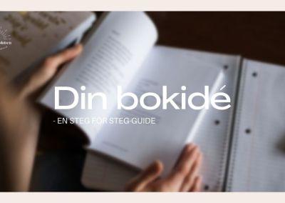 Din bokidé – en steg för steg-guide