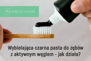 czarna pasta do zębó z węglem aktywnym