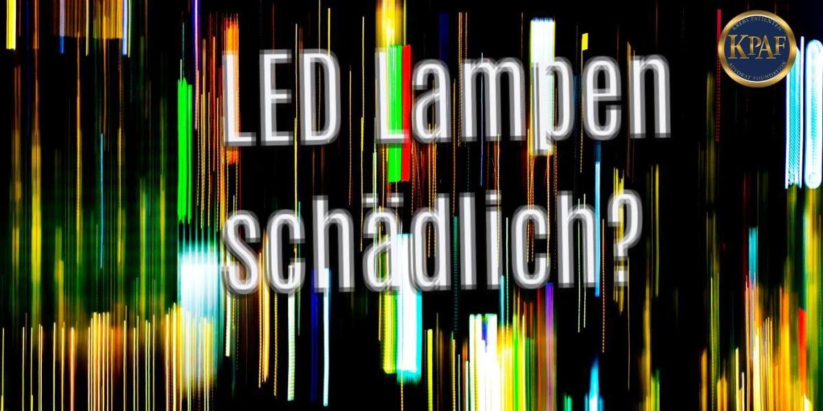 LED-Leuchten machen blind!