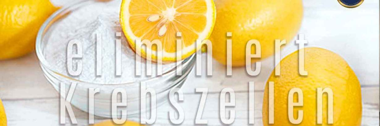 Zitrone + Natron = Krebszellen Killer