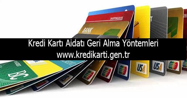Kredi kartı aidatı geri alma yöntemleri