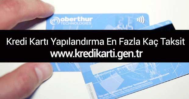 kredi-karti-yapilandirma-en-fazla-kac-taksit