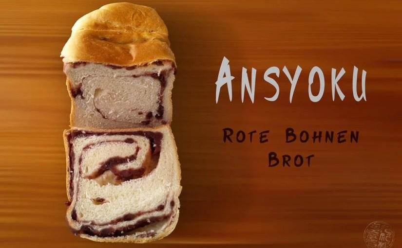 Japan (2020) – Essen – Ansyoku (Rote Bohnen Paste Brot)