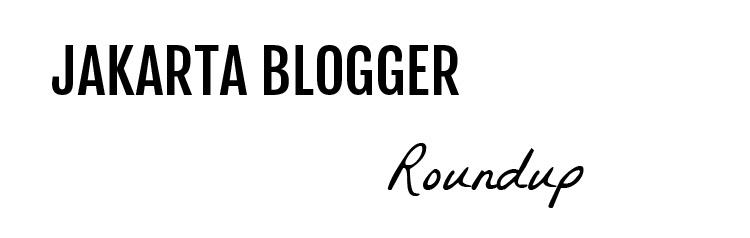 JakartaBloggerRoundupBanner