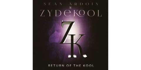Return Of The Kool Sean Ardoin 'N' Zydekool