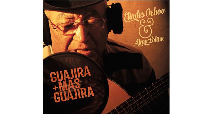 Eliades Ochoa Guajira