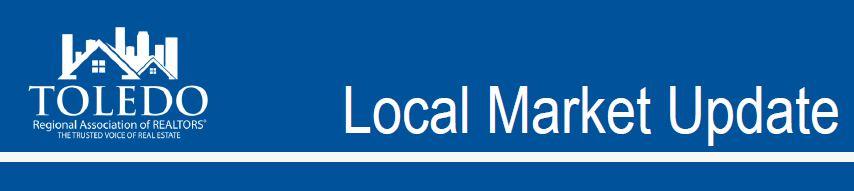 Toledo Regional Association of REALTORS® Local Market Update