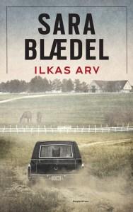 Sara Blædel | Ilkas arv