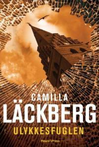 Camilla Läckberg : Ulykkesfuglen