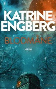 Katrine Engberg | Blodmåne
