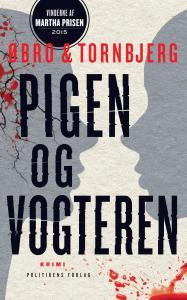 Øbro & Tornbjerg | Pigen og vogteren