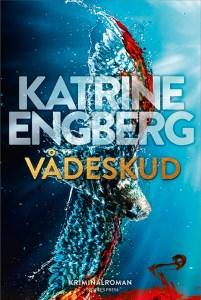 Vådeskud | Katrine Engberg
