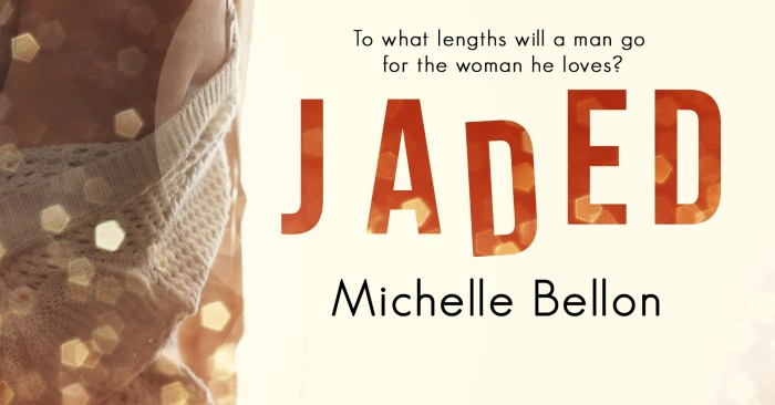 BOOK TOUR BLAST & GIVEAWAY: JADED by Michelle Bellon