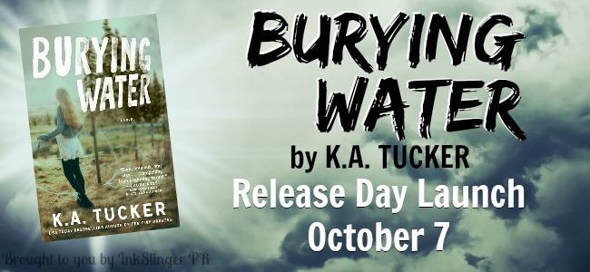RELEASE BLITZ & GIVEAWAY: BURYING WATER by K.A. Tucker