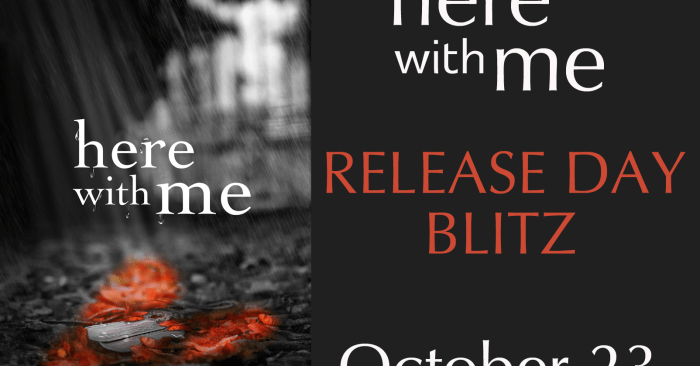 RELEASE BLITZ & GIVEAWAY: HERE WITH ME by Heidi McLaughlin