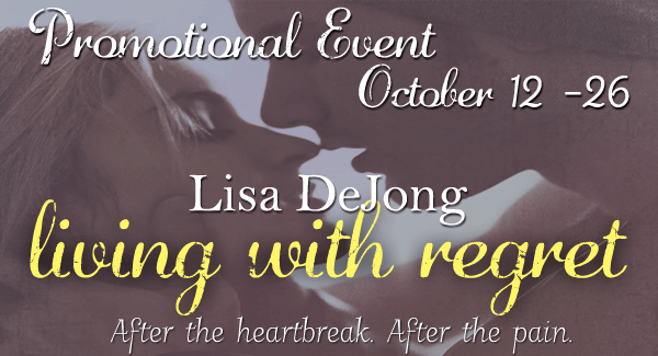 PROMO TOUR & GIVEAWAY: LIVING WITH REGRET by Lisa De Jong