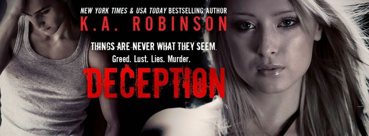 RELEASE BLITZ & GIVEAWAY: DECEPTION by K.A. Robinson
