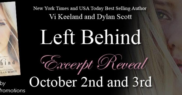 EXCERPT REVEAL & GIVEAWAY: LEFT BEHIND by Vi Keeland & Dylan Scott