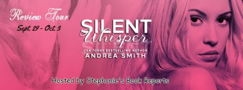 ARC REVIEW & BLOG TOUR: Silent Whisper by Andrea Smith